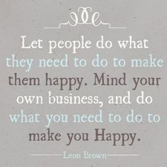 I love this! Do what you need to do to make you Happy.
