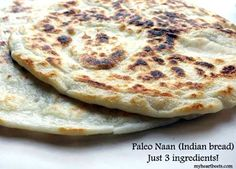Paleo naan bread. [makes 4 naan,  ½ cup Almond Flour,    ½ cup Tapioca Flour,    1 cup Organic Coconut Milk, canned and full fat,    optional - salt]