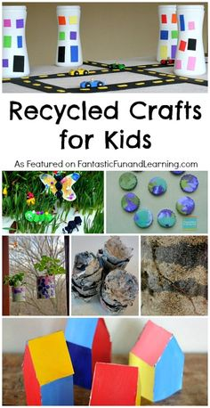 Recycled Crafts for Kids...perfect for preschoolers to create!