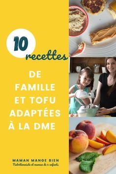 Dans cet article, je vous propose 10 recettes de Famille et tofu qui sont adaptées à la diversification alimentaire menée par l'enfant (DME). De bonnes recettes à faire découvrir à l'enfant à partir de 6 mois. Tofu, Nutrition, 6 Months, Eat, Recipes, Kid, Impala