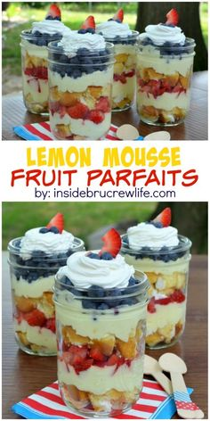 Fruit, lemon mousse, and cake layered together in a jar makes a perfect after dinner treat.