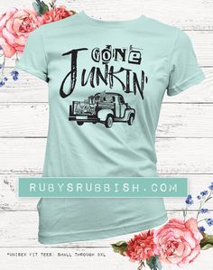 Too fun! Dont we all wish we had Gone Junkin Available in a black graphic, pictured on our mint tee.  We have included a sizing chart, within each