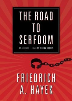 The Road to Serfdom: A Classic Warning Against the Dangers to Freedom Inherent in Social Planning by Friedrich A. Hayek. Save 6 Off!. $28.17. Publisher: Blackstone Audio, Inc.; Unabridged edition (July 1, 2010). Publication: July 1, 2010