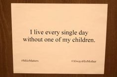 Sign I created about Milo on White Signs of Grief - great outlet for bereaved parents!
