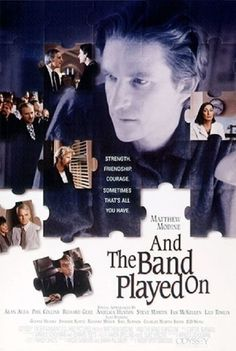 "And the Band Played On (1993)Reality proves just as compelling as fiction in recounting the early years of the AIDS epidemic, as told by journalist Randy Shilts in his book ""And the Band Played On."" The HBO movie adaptation similarly tells the real story of epidemiologists trying to make sense of mysterious deaths among the gay communities in San Francisco and New York during the 1980s. Government response was slowed by stigmas associated with the gay community."