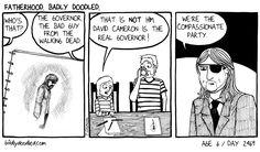 Image: The Governor. #conservative #davidcameron #politics #parenting #kids #children #family #comics #illustration #drawing #art #humour #humor