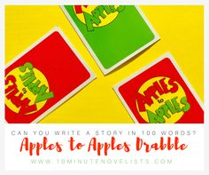 Can you write a story using Apples to Apples Cards? Join this weekly Drabble contest!