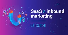 SaaS inbound marketing : au service des sociétés de logiciel 🚀 Marketing Automation, Inbound Marketing, Competitor Analysis, Guide, Voici, Awesome, Inspiration, Lead Generation, Content Marketing