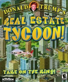 """FYI: """"Donald Trump's Real Estate Tycoon"""" exists. Described as """"incredibly boring"""" and """"fails to provide a varied experience."""""""