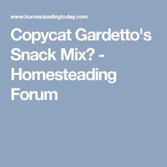 Copycat Gardetto's Snack Mix? - Homesteading Forum