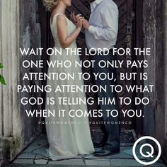 New Wedding Quotes And Sayings Future Husband Bible Verses Ideas - Wedding Dresses & Weddings - Quotes To Live By, Me Quotes, Godly Man Quotes, Qoutes, Daily Quotes, Worth The Wait Quotes, Cousin Quotes, Advice Quotes, Daughter Quotes
