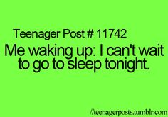 Teenager Posts??   I have this same thought every. single. day.