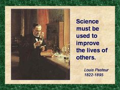 Louis Pasteur ~ 1822 - 1895 Louis Pasteur, Famous Historical Figures, Marie Curie, Hero's Journey, The Lives Of Others, Be A Nice Human, Albert Einstein, Being Used, Biology