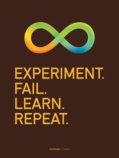 Experiment all the time