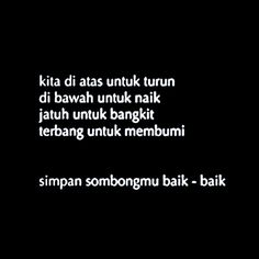 New Quotes Simple Wisdom People Ideas Reminder Quotes, Self Reminder, Mood Quotes, Daily Quotes, Life Quotes, Quotes Lucu, Cinta Quotes, Quotes Galau, Islamic Inspirational Quotes