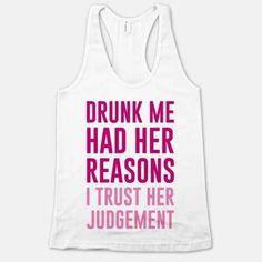 haha, drunk me!