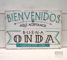 Letreros vintage | BIENVENIDOS - ACEPTAMOS BUENA ONDA Shabby Chic Art, Café Bar, Mocca, Ideas Para, Wood Signs, Coffee Shop, Decoupage, Diy And Crafts, Sweet Home