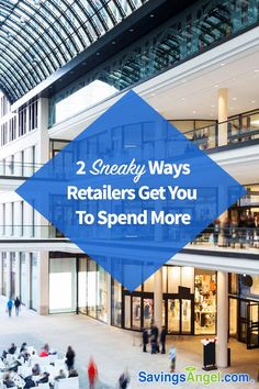 2 Sneaky Ways Retailers Get You to Spend Money Now, Make More Money, Earn Money, Best Money Saving Tips, Money Tips, Saving Money, Sales Techniques, Buying Your First Home, Frugal Living Tips