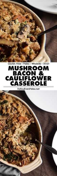 Mushroom, Bacon, and Cauliflower Casserole | http://DoYouEvenPaleo.net
