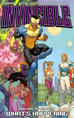 Invincible 17: What's Happening