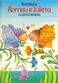 Romeu e Julieta - Ruth Rocha Mickey Mouse Cartoon, Maria Jose, 90s Nostalgia, Children's Literature, Education, Books, Kids, Insects, Alice