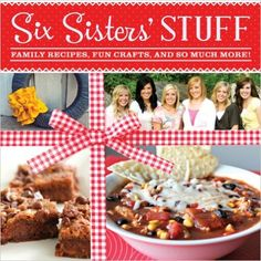 The first cookbook from SixSistersStuff.com - loaded with all their favorite tried-and-true recipes. Get your copy for $16!