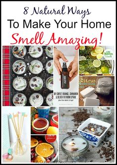 8 Natural Ways To Make Your Home Smell Amazing!You don't need to buy expensive (and often over powering) spray air fresheners or scented plug-ins to have your home smell nice. There are ways to naturally fill your home with good smells!