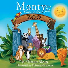 Monty the Fish Goes to the Zoo! Monty is a fish with an idea. Vivienne Alonge tells us that she had to occupy her children and their friends on a stormy day in Texas. Best Children Books, Childrens Books, Great Books, My Books, Children's Book Writers, World Library, Free Kindle Books, Great Stories, Humor
