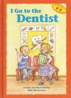 I Go To The Dentist/Rikki Benenfeld, (Hachai Publishing)