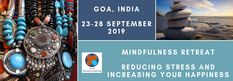 Reducing and Increasing Your India September Global Education Coaching Mindfulness Retreat, Mindfulness Practice, Yoga Retreat, Feeling Stressed, How Are You Feeling, Mindfulness Techniques, Goa India, Stress Causes, Balanced Life