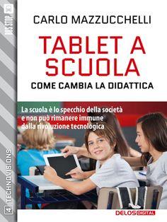 Tablet a scuola: come cambia la didattica
