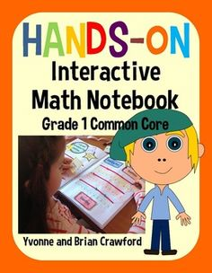 Interactive Math Notebook Hands-On First Grade Common Core $