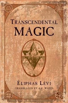 Transcendental Magic By Eliphas Levi