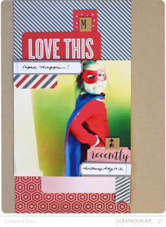 Super Maggie! by Catherine Davis at @Studio Calico. Made with February's Front Row Kits.
