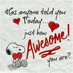 You are truly awesome to me babie..;)