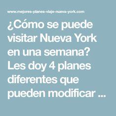 ¿Cómo se puede visitar Nueva York en una semana? Les doy 4 planes diferentes que pueden modificar como quieran. New York 2017, Nyc, Cities, Destinations, Traveling, New York Trip, Statue Of Liberty, Travel Tips, Wanderlust