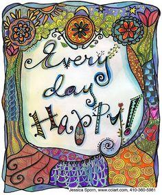 Every Day Happy LR by jessica.sporn, via Flickr