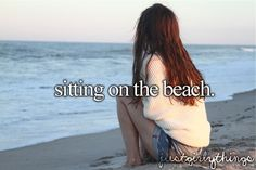 This is nice.When I get to GO to the beach at least Little Things, Girly Things, Things To Do, Girly Stuff, Random Stuff, I Smile, Make Me Smile, Justgirlythings, All I Ever Wanted