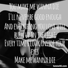 The pretty reckless, make me wanna die