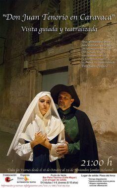 """Visita nocturna teatralizada """"Don Juan Tenorio en Caravaca"""", (Caravaca de la Cruz, Murcia), todos los viernes desde el 18 de octubre hasta el 29 de noviembre de 2013"""