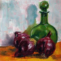 New Peter J Sandford daily painting; Green bottle with red onions http://peterjsandford.com/green-bottle-with-red-onions/