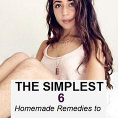 The Simplest 6 Homemade Remedies To Reduce Hair Growth on Unwanted Area