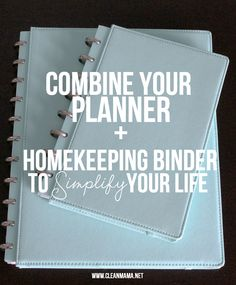 Easy DIY - Combine your planner and homekeeping binder to simplify your life via Clean Mama
