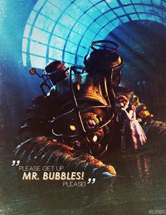 Bioshock: I love the deeper feelings of this game. <33