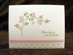 Floral Sympathy by Sheryl02 - Cards and Paper Crafts at Splitcoaststampers