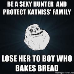 SERIOUSLY TRUE ruined the whole book for me.. her and gale had plans..