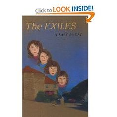 Hilary McKay has become a big deal now, but The Exiles books are her first and, I think, still her best.