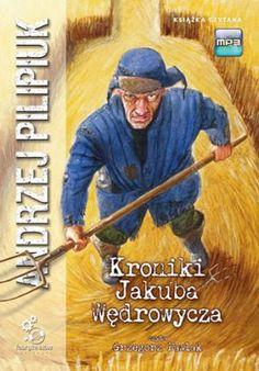 Andrzej Pilipiuk - Kroniki Jakuba Wędrowycza (Chronicles of Jakub Wędrowycz) ★★★★☆☆