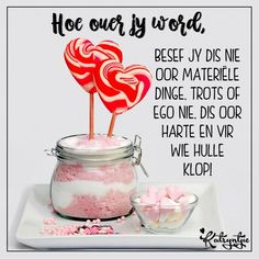 Afrikaans Quotes, Bible Quotes, Birthday Wishes, Tart, Inspirational Quotes, Words, Spiritual, Recipes, Do Your Thing