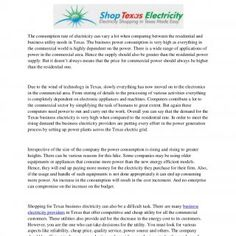 Business Electricity in TexasThe consumption rate of electricity can vary a lot when comparing between the residential andbusiness utility needs in Texas. T. http://slidehot.com/resources/business-electricity-in-texas.60033/